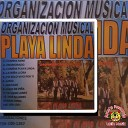 Organizacion Musical Playa Linda - Yo Solo Vivo Por Ti