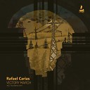 Rafael Carias - Victory March Following Light Remix