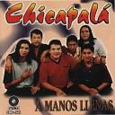 Chicapala - La Cumbia Del Huarachee