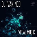 Dj Ivan Neo - Vocal Music for Cafes Restaurants 020