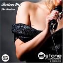 cj stone - belive me