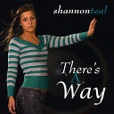 Shannon Teal - Leave Me Now