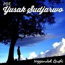 Yusak Sudjarwo - Nggandol Gusti