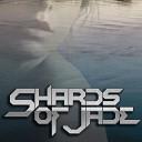 Shards of Jade - Sweet Child