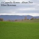 Elliot Bowman - Great Is Thy Faithfulness