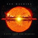 Sun Machine - The Garden