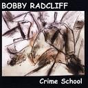Bobby Radcliff - Still in Love