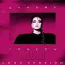 Sandra - Loreen Long Version Re Cut by Manaev