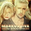 008 Markus Riva - Ty Vljublena