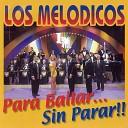 Los Melodicos - La Vida es Chiquita
