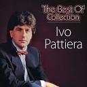Ivo Pattiera - Pjesmom Te Ljubim