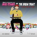 Mike Posner and The Brain Trust ft Big Sean - Cooler than me