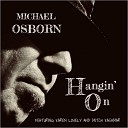 Michael Osborn - Miss Goody Two Shoes