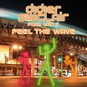 Didier Sinclair Feat Lidy V - Feel The Wave Alex Gaudino