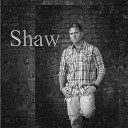 Shaw - Wanting More