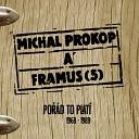 Michal Prokop Framus Five - Tv j Sv t Tv Z zem