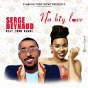 Serge Beynaud feat Yemi Alade - Na Big Love