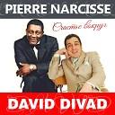 David Divad Пьер Нарцисс - Счастье вокруг