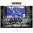 Big Big Train - Swan Hunter Live