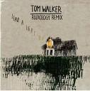 Tom Walker - Leave A Light On Radiology Remix