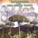 Spencer The Green Trees - still in love