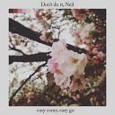 Don t Do It Neil - Dreams