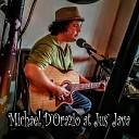 Michael D Orazio - Crying in the Dark Live