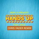 Merk & Kremont feat. DNCE - Hands Up (Chris Fader Radio Edit)
