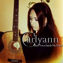 Carlyann - Painful Thoughts Sad Songs and Broken Heart Live