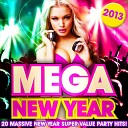 Top 20 Mega New Years Eve Hits!