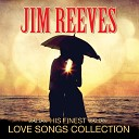Jim Reeves - Are You The One