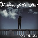 Shadows of the Past - Stand Tall