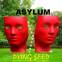 Dying Seed - Please Take It off Lenore Where No One Follows