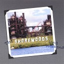 The Shorewoods - You Said it All