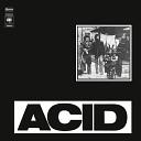 Acid - Your Sweet Love