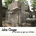 John Organ - Thrilla in Mailla