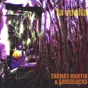 Thomas Martin Shredlocks - El Hombre Sin Nombre feat I Troll Private Jones