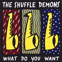 The Shuffle Demons - Blues for You