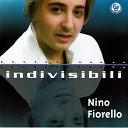 Nino Fiorello - E me pigliasse a te