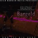 KALAZH64 - Bargeld