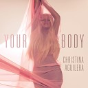 Christina Aguilera - Love your body DJ Kue Radio Edit