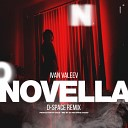 IVAN VALEEV - Novella (D-Space Remix)
