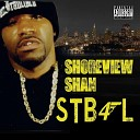 Shoreview Shan - One Shot One Kill