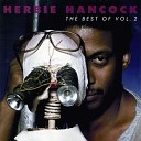 Herbie Hancock - Mega Mix Includes Rockit Autodrive Future Shock TFS Rough Chameleon Album Version
