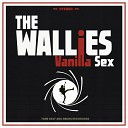 The Wallies - Have Love Will Travel