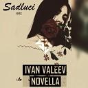 IVAN VALEEV - Novella (ZAN & SKILL Remix)