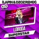 Светлана Лобода (Loboda) - Superstar (Lapin & Dzoz Radio Edit)