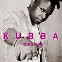 Treka Man - Kubba