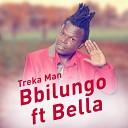 Treka Man feat Bella - Bbilungo