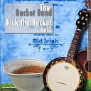 The Bucket Band - Highland Mary Original